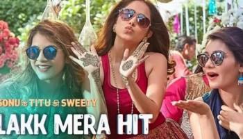 Lakk Mera Lyrics - Sonu Ke Titu Ki Sweety | Kartik Aaryan, Nushrat Bharucha, Sunny Singh, Sukriti Kakar, Mannat Noor