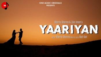 Yaariyan Lyrics - Mamta Sharma | Zain Imam, Bad-Ash