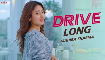 Drive Long Lyrics - Mr.Dee | Mahira Sharma