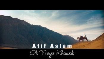 Ik Naya Khuwab Lyrics - Atif Aslam