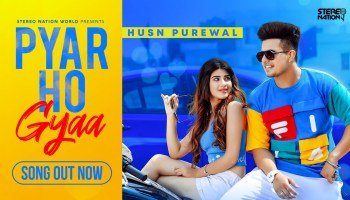 Pyar Ho Gyaa Lyrics - Husn Purewal | Yashika