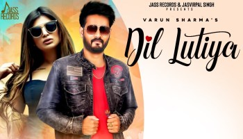 Dil Lutiya Lyrics - Varun Sharma | Alisha Cy