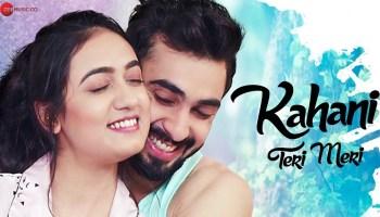 Kahani Teri Meri Lyrics - Ami Mishra | Abhishek Verma, Srishti Gupta