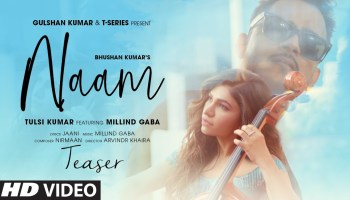 Naam Lyrics - Tulsi Kumar | Millind Gaba