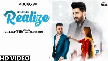Realize Lyrics - Balraj | Jaish Partap, Mehak Gupta