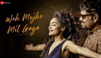 Woh Mujhe Mil Gaya Lyrics - Debojit Dutta | Aarvikaa Gupta