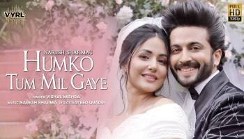 Humko Tum Mil Gaye Lyrics - Vishal Mishra | Hina Khan, Dheeraj Dhooper