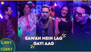 Sawan Mein Lag Gayi Aag Lyrics - Ginny Weds Sunny | Mika Singh, Neha Kakkar, Badshah