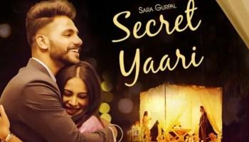 Secret Yaari Lyrics - Sara Gurpal | Starboy Music X