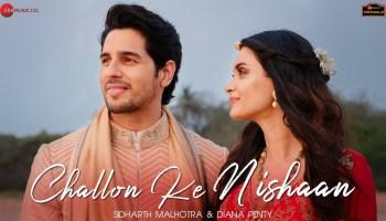 Challon Ke Nishaan Lyrics - Stebin Ben | Sidharth Malhotra, Diana Penty
