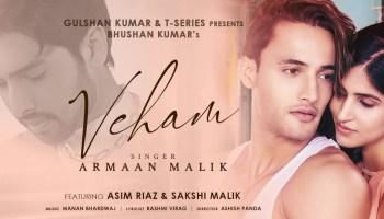 Veham Lyrics - Armaan Malik | Asim Riaz, Sakshi Malik