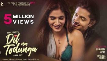 Dil Na Todunga Lyrics - Abhi Dutt | Sidharth Gupta, Karishma Sharma