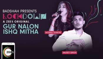 Gur Nalon Ishq Mitha Lyrics - Lockdown | Mickey Singh, Monali Thakur