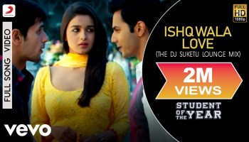 Ishq Wala Love Lyrics - Student of the Year | Salim Merchant, Neeti Mohan, Shekhar Ravjiani