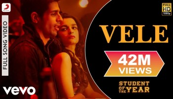 Vele Lyrics - Student of the Year | Shekhar Ravjiani, Vishal Dadlani