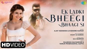 Ek Ladki Bheegi Bhagi Si Lyrics - Ajay Keswani   Urvashi Rautela