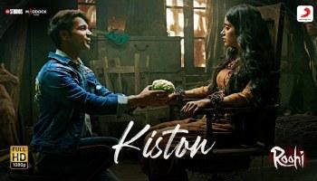 Kiston Lyrics - Roohi | Jubin Nautiyal, Sachin- Jigar, Janhvi Kapoor, Rajkummar Rao