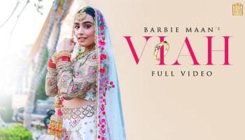 Viah Lyrics - Barbie Maan   Ieshaan Sehgaal