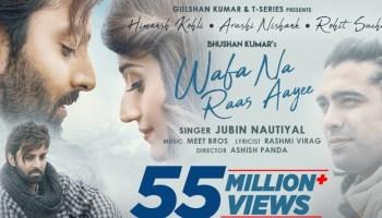 Wafa Na Raas Aayee Lyrics - Jubin Nautiyal | Himansh Kohli, Arushi Nishank
