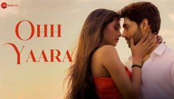 Ohh Yaara Lyrics - Javed Ali | Ruslaan Mumtaz, Ashwini Chander, Rohan Singh