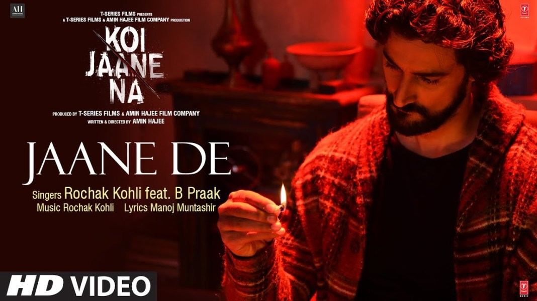 JAANE DE LYRICS IN HINDI » KOI JAANE NA » B PRAAK » Lyrics Over A2z