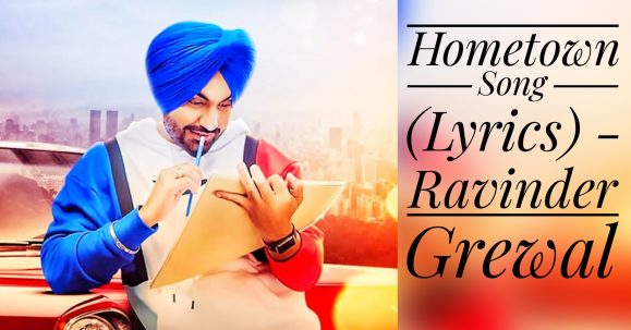 Hometown Song (Lyrics) - Ravinder Grew