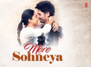 Mere Sohneya Lyrics - Sachet Tandon | Parampara Thakur