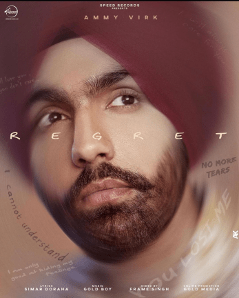Regret Lyrics - Ammy Virk
