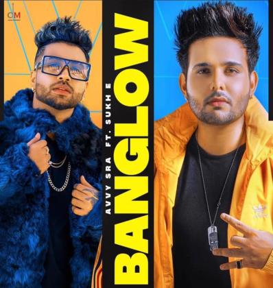 Banglow Lyrics - Avvy Sra ft. Sukh E