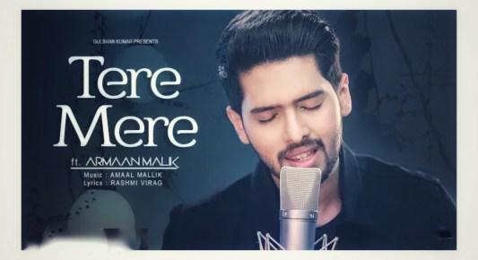 Tere Mere Lyrics - Armaan Malik