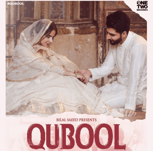 Qubool Lyrics - Bilal Saeed ft. Saba Qamar Zanam