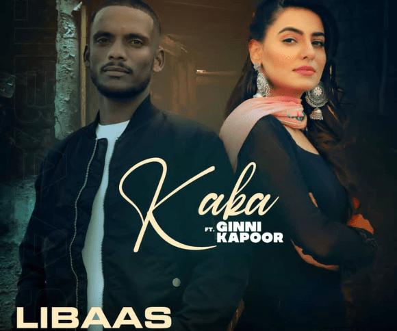 Libaas Lyrics - Kaka ft. Ginni Kapoor