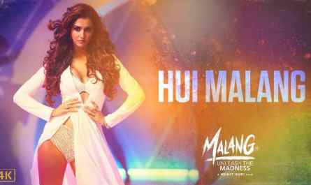 Hui mai malang Lyrics in Hindi