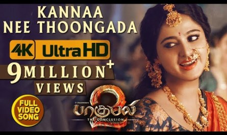kanna nee thoongada lyrics in english | movie Baahubali 2
