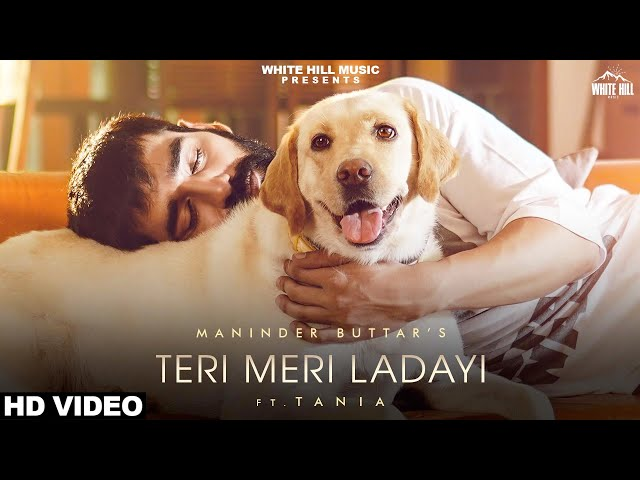 Maninder Buttar & Akasa | teri meri ladai lyrics |  latest lyrics
