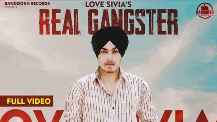 Love-Sivia-Real-Gangster-Lyrics-Status-Video-Download