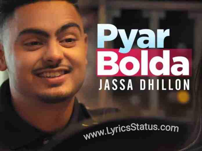 Jassa Dhillon New Song Pyar Bolda (Tu Bda Mashoor Ve) Lyrics Status Black Background Video Download