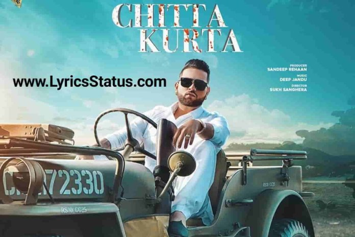 Karan Aujla New Song Chitta Kurta Lyrics Status Download