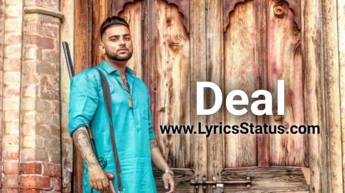 Karan Aujla new song Deal Karda Lyrics Status download