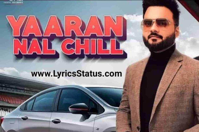 Kulbir Jhinjer New Song Yaaran Nal Chill Lyrics Status Video Download