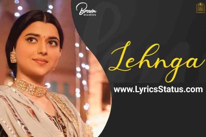 Nimrat Khaira New Song Lehnga Lyrics Status Download Latest punjabi song Laide lehnga sheesheyan wala Ve jatti teri kach wargi status video.