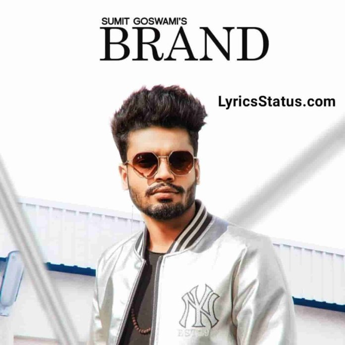 Sumit Goswami BRAND Lyrics Status Download Haryanvi Song Gaadi te utar jaante lag jaanda jaam aade Bande maar log saale kaad lainde jaan status