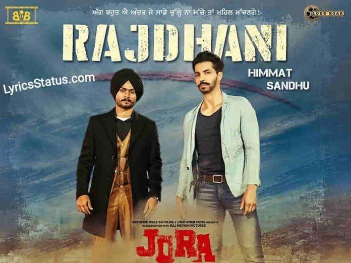 Himmat Sandhu Rajdhani Lyrics Status Download Punjabi Song Rajdhani Takk Jatt Ne Kra Ti Charcha Kehndeyan Kahondeyan De Sing Bhorr Ke