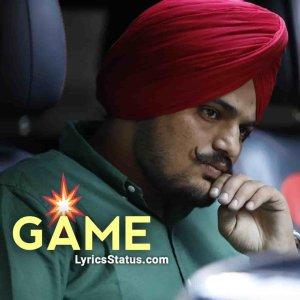 Sidhu Moose Wala Game Lyrics Status Download Punjabi SongMain kiha bai o tu game'an dekhi pendiyan Karda jo gallan ehe sda nahiyo rehndiyan
