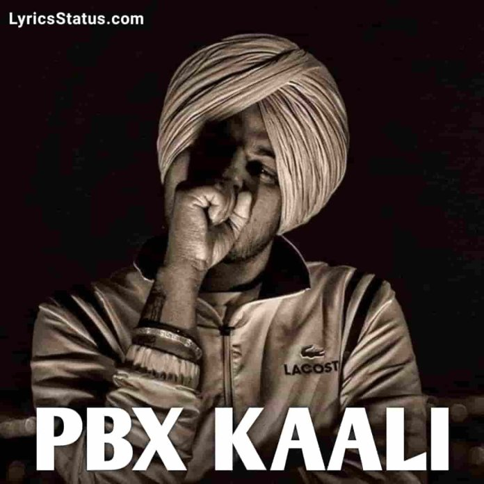 Sidhu Moose Wala PBX Kaali Lyrics Status Download Punjabi Song Road utte jandi taddfaondi naddiyan Ni meri PBX Kaali Black Background Video