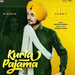 Afsana Khan Kurta Pajama Nirvair Pannu Lyrics Status Download tere kurte pajame wangu rang mera chitta meri Range wangu dil tera kaala goriye