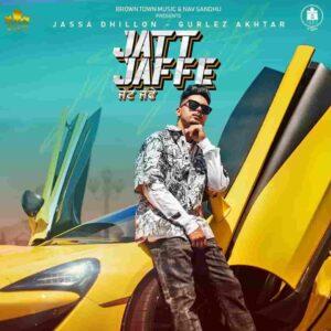 Gurlej Akhtar Jatt Jaffe Jassa Dhillon Lyrics Status Download Punjabi Song mitran de sign billo chalde Mitran de mitran de sign billo chal de