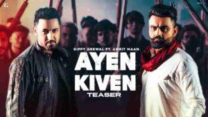 Gippy Grewal Ayen Kiven Amrit Maan Lyrics Status Download Punjabi Song Aaye Kime Ho Ayen Kiven Aaye Kive Das Ayen Kiven Eh Kime WhatsApp video