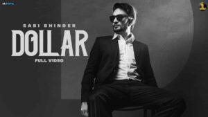 Sabi Bhinder Dollar Lyrics Status Download Punjabi Song Ni Dollar taan bahut ae Ni Time thoda short ae WhatsApp status video Black Background