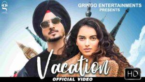 Nirvair Pannu Vacation Lyrics Status Download Punjabi Song Kehde desh vacation kattiye Kar gall jattiye kar gall jattiye WhatsApp video black